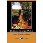 【预订】Die Leiden Des Jungen Werther (Dodo Press)