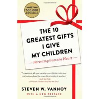 【预订】The 10 Greatest Gifts I Give My Children: Parenting fro