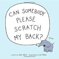 【现货】英文原版 Can Somebody Please Scratch My Back? 谁能帮我挠挠背 4-8岁
