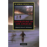 The Cambridge Companion to the Literature of Los Angeles(IS