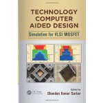 Technology Computer Aided Design: Simulation for VLSI MOSFE