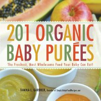 201 Organic Baby Purees: The Freshest, Most Wholesome Food