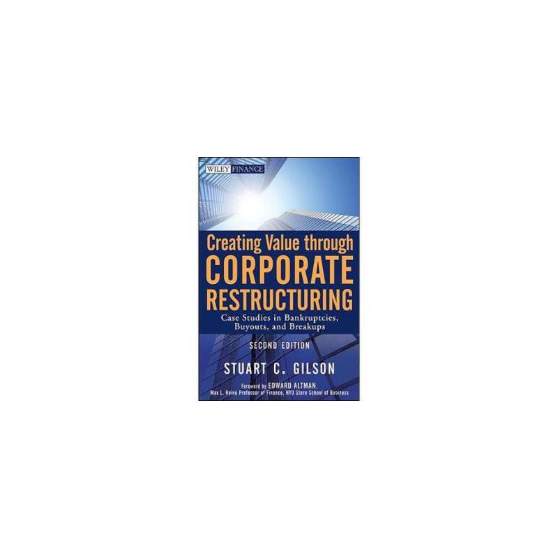 【预订】Creating Value Through Corporate Restructuring: Case Studies in Bankruptcies, B... 美国库房发货,通常付款后3-5周到货!