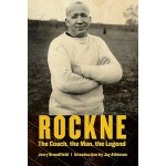 【预订】Rockne: The Coach, the Man, the Legend