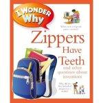 现货 拉链为什么有牙齿 各种关于发明的问题 I Wonder Why Zippers Have Teeth 英文版 十