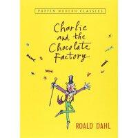 查理和巧克力工厂 英文原版 Charlie and the Chocolate Factory (Puffin Modern Classics) 罗尔德达尔系列