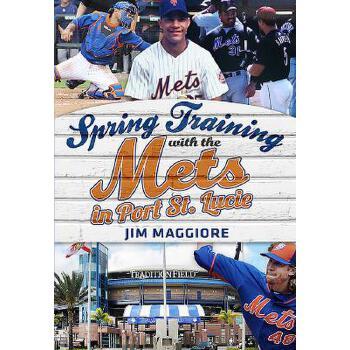 【预订】Spring Training with the Mets in Port St. Lucie 预订商品,需要1-3个月发货,非质量问题不接受退换货。