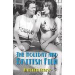 【预订】The Holiday and British Film