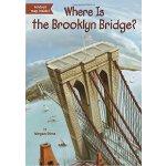 【现货】英文原版 Where Is the Brooklyn Bridge? 布鲁克林大桥在哪儿? who was/i