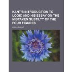 Kant's Introduction to Logic and His Essay on the Mistaken