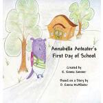 【预订】Annabelle Anteater's First Day of School