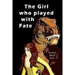 【预订】The Girl Who Played with Fate