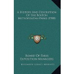 【预订】A History and De*ion of the Boston Metropolitan Parks (