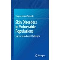 【预订】Skin Disorders in Vulnerable Populations 9789811538780