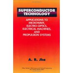 Superconductor Technology: Applications to Microwave, Elect