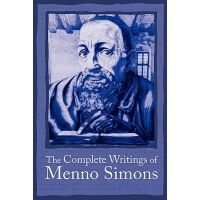 【�A�】The Complete Writings of Menno Simons