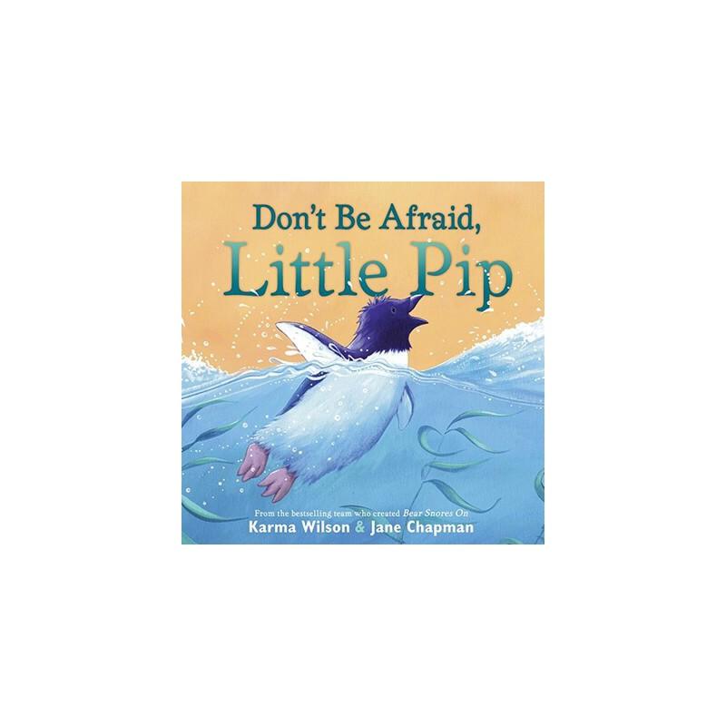 【预订】Don't Be Afraid, Little Pip 预订商品,需要1-3个月发货,非质量问题不接受退换货。