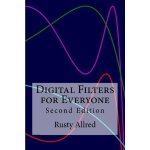 Digital Filters for Everyone: Second Edition [ISBN: 978-148