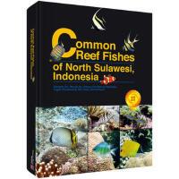 印尼北苏拉威西海常见珊瑚礁鱼类图集(英文版) 9787030474452 杜建国 等 科学出版社