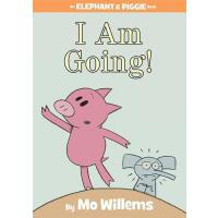 【现货】英文原版 开心小猪和大象哥哥:我要走了 精装 I Am Going! 4-8岁适读 绘本故事 978142311