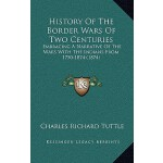 【预订】History of the Border Wars of Two Centuries: Embracing