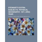 Stewart's extra subjects. Physical geography. 1st (-3rd) ye
