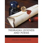 【预订】Nebraska Legends and Poems 9781176345850