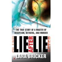 【预订】Lie After Lie: The True Story of a Master of Deception,