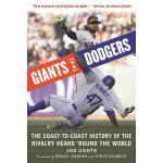 【预订】Giants vs. Dodgers: The Coast-To-Coast History of the R