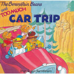 Berenstain Bears and Too Much Car Trip, The 贝贝熊:开车去旅行 ISBN9780060573843