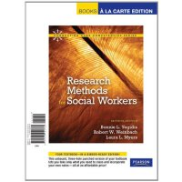 Research Methods for Social Workers, Books a la Carte Editi