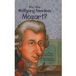 【预订】Who Was Wolfgang Amadeus Mozart?