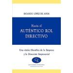 【预订】Hacia El Autentico Rol Directivo