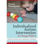 【预订】Individualized Autism Intervention for Young Children: