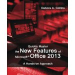 Quickly Master the New Features of Microsoft Office 2013: A
