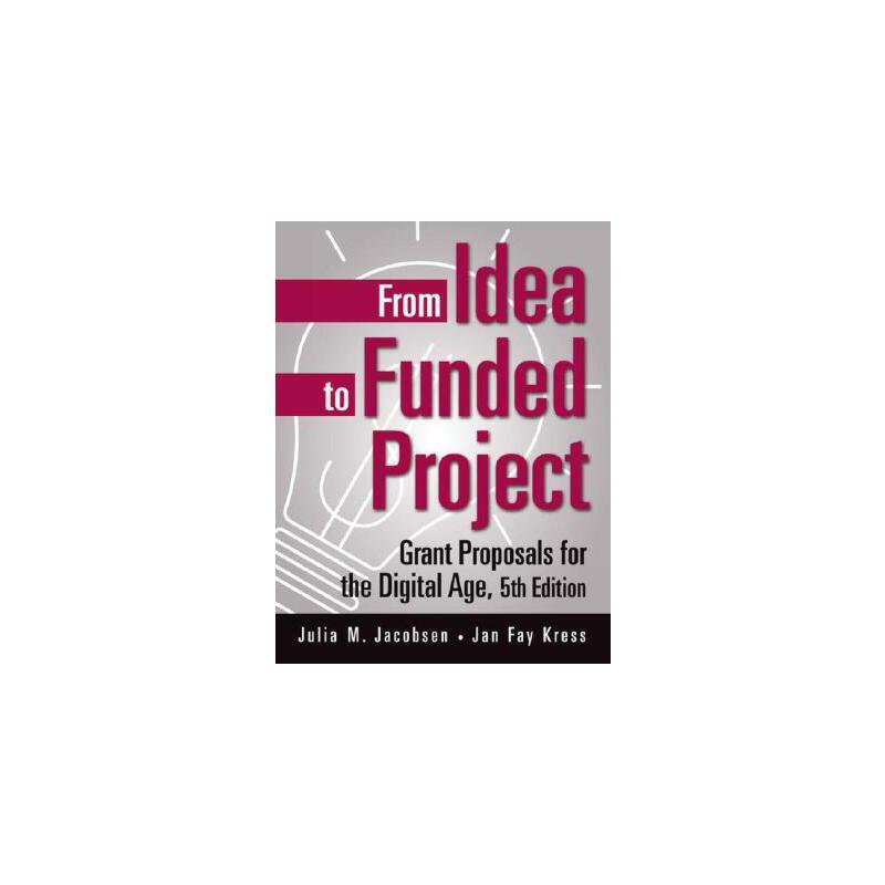 【预订】From Idea to Funded Project: Grant Proposals for the Digital Age 美国库房发货,通常付款后3-5周到货!