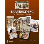 【预订】Thanksgiving: An Illustrated History