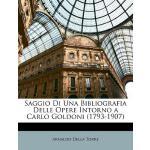 【预订】Saggio Di Una Bibliografia Delle Opere Intorno a Carlo