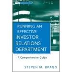 【预订】Running an Effective Investor Relations Department: A C