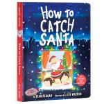 【中商原版】怎样抓到圣诞老人 英文原版 How to Catch Santa 纽约时报畅销绘本 圣诞主题绘本 纸板书