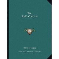 【预订】The Soul's Converse 9781162862415