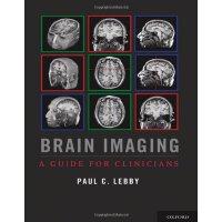 【预订】Brain Imaging: A Guide for Clinicians