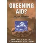 【预订】Greening Aid?: Understanding the Environmental Impact o