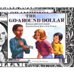 The Go-Around Dollar [ISBN: 978-0027000313]
