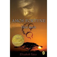 Amos Fortune, Free Man (Newbery Library, Puffin) [ISBN: 978