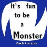 【预订】It's Fun to Be a Monster
