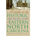 【预订】A Guide to the Historic Architecture of Eastern North C