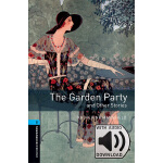 Oxford Bookworms Library: Level 5: The Garden Party and Oth