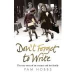 【预订】Don't Forget to Write: The True Story of an Evacuee and