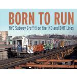【预订】Born to Run: NYC Subway Graffiti on the Ind and Bmt Lin